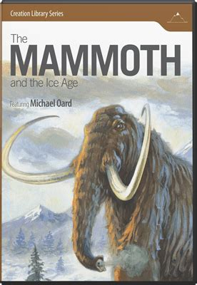 The Mammoth and the Ice Age (DVD)   Answers in Genesis